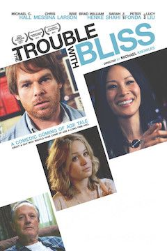 The Trouble With Bliss movie poster.