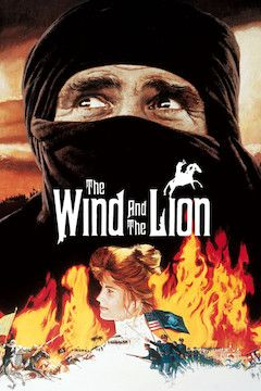 The Wind and the Lion movie poster.