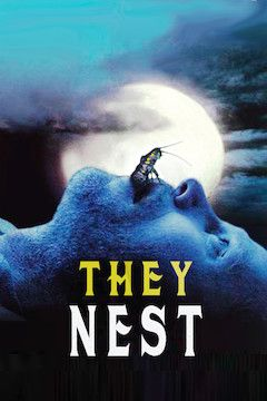 They Nest movie poster.