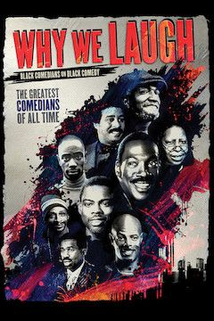 Why We Laugh: Black Comedians on Black Comedy movie poster.