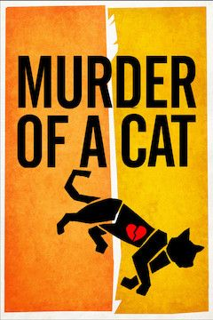 Poster for the movie Murder of a Cat