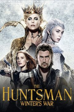 The Huntsman: Winter's War movie poster.