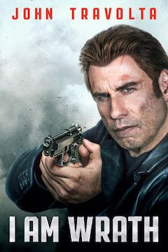 I Am Wrath movie poster.