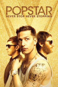 Popstar: Never Stop Never Stopping movie poster.