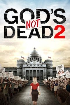 God's Not Dead 2 movie poster.