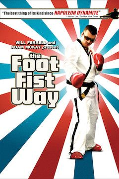The Foot Fist Way movie poster.