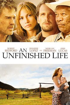 An Unfinished Life movie poster.