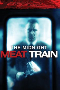 Midnight Meat Train movie poster.
