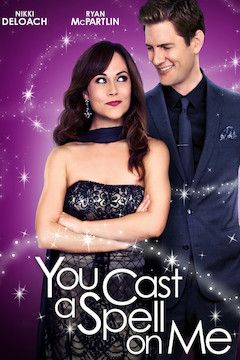 You Cast a Spell on Me movie poster.
