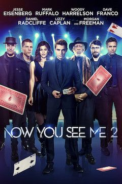 Now You See Me 2 movie poster.
