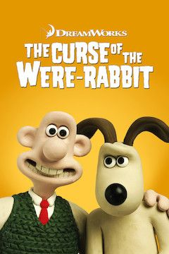 Wallace and Gromit: The Curse of the Were-Rabbit movie poster.
