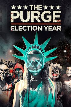 Poster for the movie The Purge: Election Year