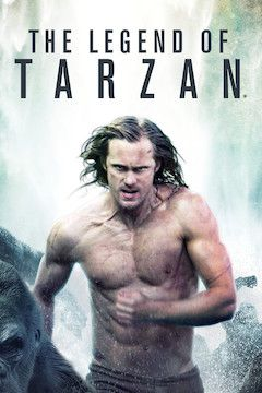 Poster for the movie The Legend of Tarzan