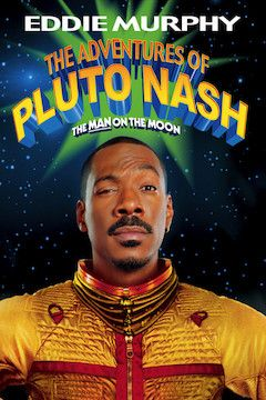 The Adventures of Pluto Nash movie poster.