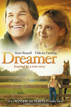 Dreamer: Inspired by a True Story movie poster.