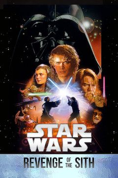 Poster for the movie Star Wars: Episode III - Revenge of the Sith