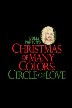 Dolly Parton's Christmas of Many Colors: Circle of Love movie poster.