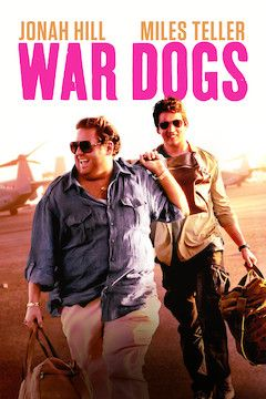 Poster for the movie War Dogs