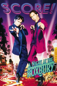A Night at the Roxbury movie poster.