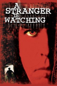 A Stranger is Watching movie poster.