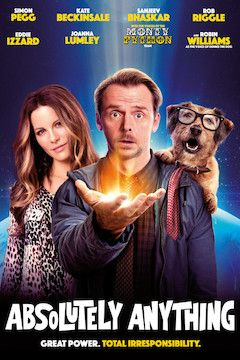 Absolutely Anything movie poster.