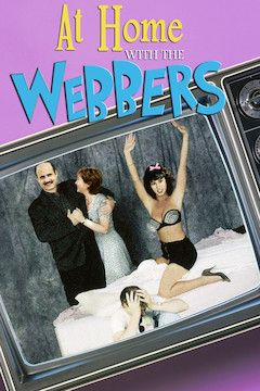 At Home With the Webbers movie poster.