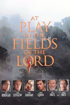 At Play in the Fields of the Lord movie poster.