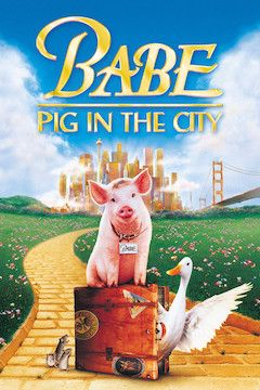 Babe: Pig in the City movie poster.