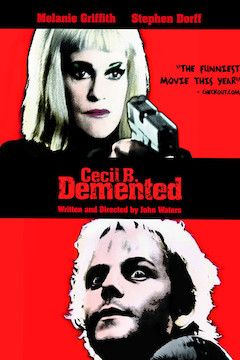 Cecil B. Demented movie poster.