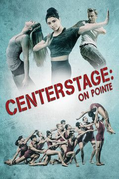 Center Stage: On Pointe movie poster.