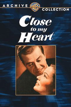 Close to My Heart movie poster.