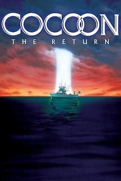 Cocoon: The Return movie poster.