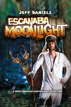 Escanaba in Da Moonlight movie poster.