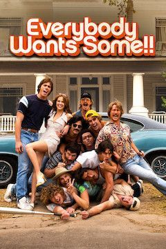 Everybody Wants Some!! movie poster.