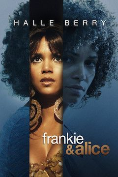 Frankie & Alice movie poster.