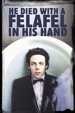 He Died With a Felafel in His Hand movie poster.