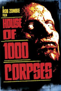 House of 1000 Corpses movie poster.