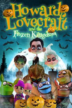 Howard Lovecraft and the Frozen Kingdom movie poster.