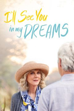 I'll See You in My Dreams movie poster.