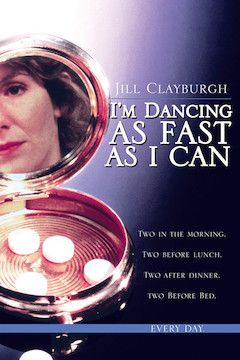 I'm Dancing as Fast as I Can movie poster.
