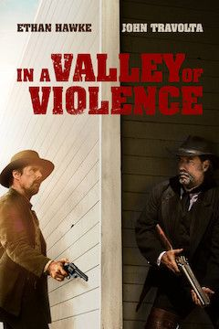 In a Valley of Violence movie poster.