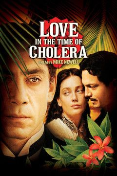 Love in the Time of Cholera movie poster.
