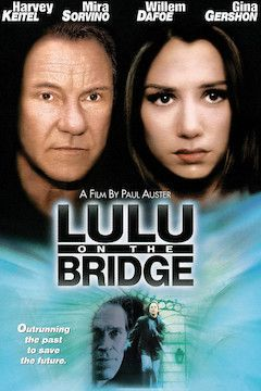 Lulu on the Bridge movie poster.