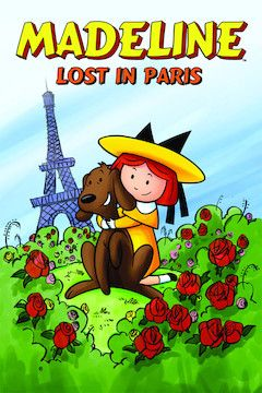 Poster for the movie Madeline: Lost in Paris