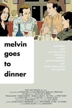 Melvin Goes To Dinner movie poster.