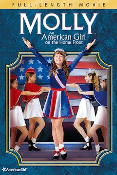 Molly: An American Girl on the Home Front movie poster.