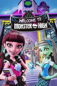 Monster High: Welcome to Monster High movie poster.