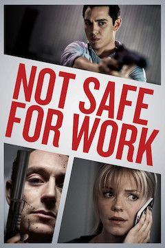 Not Safe for Work movie poster.
