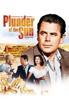 Plunder of the Sun movie poster.