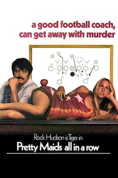 Pretty Maids All in a Row movie poster.